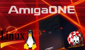Linux kernel 4.18/RC6 for 64bit AmigaOne computers released