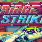 Bridge Strike final edition: 42 levels in 4 different worlds