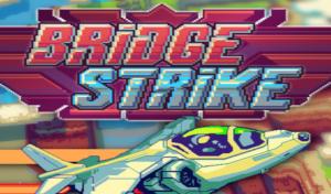 Bridge Strike final edition available
