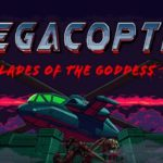 Megacopter Blades of the Goddess: Desert Strike of the modern age
