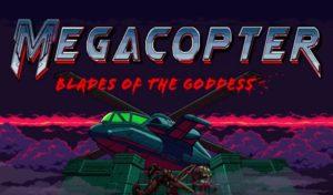 Megacopter Blades of the Goddess: Desert Strike of the modern age