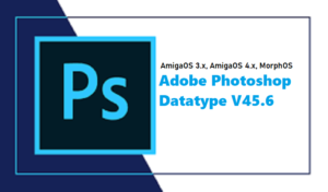 New enhanced AmigaOS release of Adobe Photoshop datatype