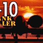 A-10 Tank Killer: an amusing blast from the 90s
